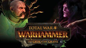 total-war-wh-grim-and-grave